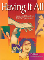 Book: Having It All: Body, Mind, Heart & Spirit Together Again at Last