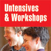 Untensives & Workshops